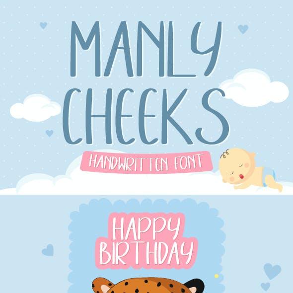 Manly Cheeks - Handwritten Font