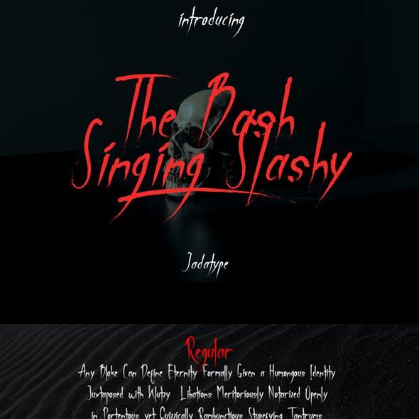 The Bash Singing Slashy