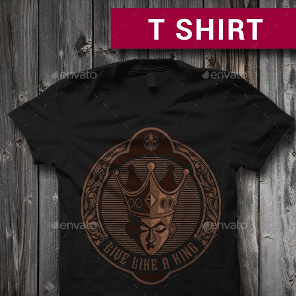 Live Like a King Graphic T-Shirt