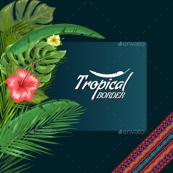 Vector Exotic Frame with Palm Leaves and Flower - Flowers & Plants Nature