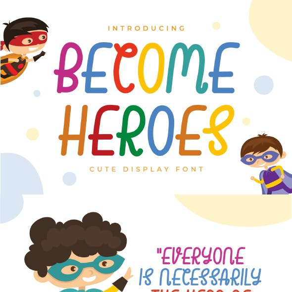 Become Heroes - Cute Display Font