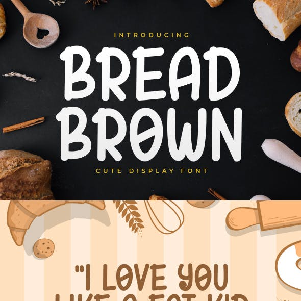 Bread Brown - Cute Display Font