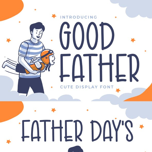 Good Father - Cute Display Font