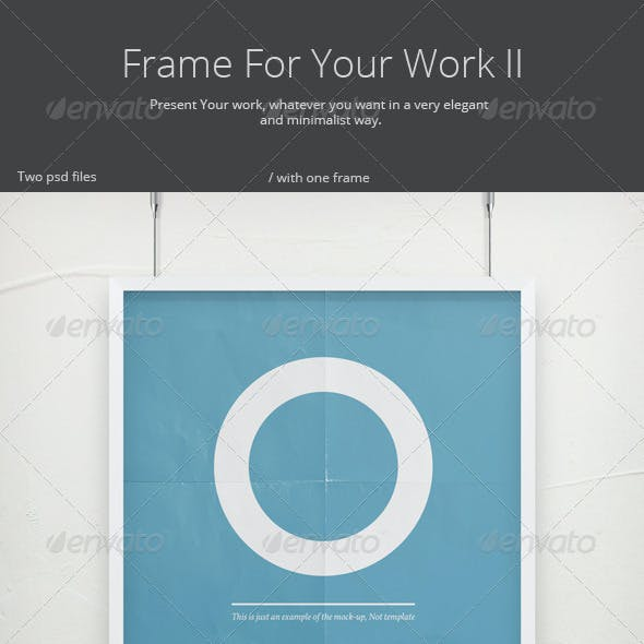 Frame For Your Work 2 - Poster Mock-Up