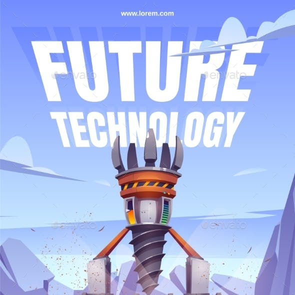 Future Technology Poster with Drilling Rig