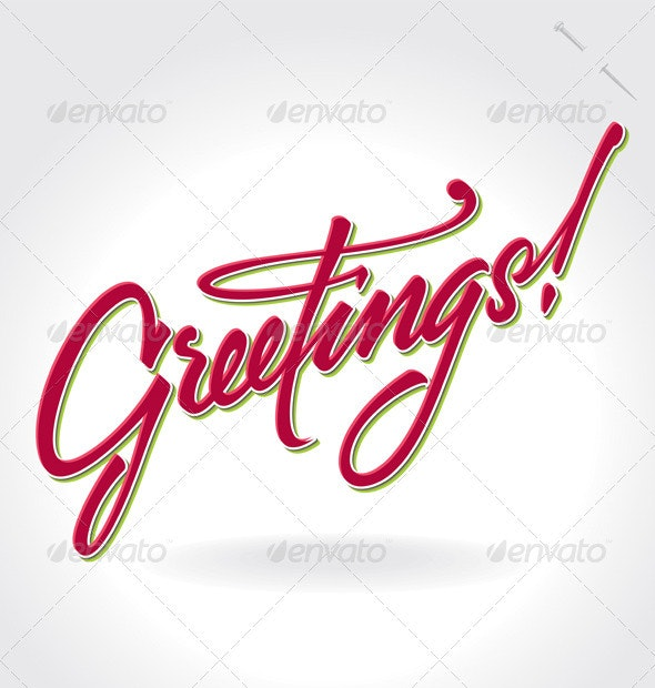 'Greetings' Hand Lettering (vector) - Seasons/Holidays Conceptual