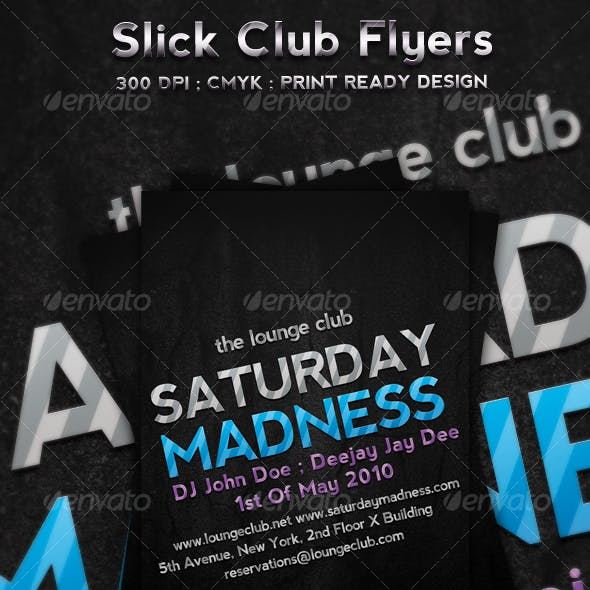 Slick Club Flyers