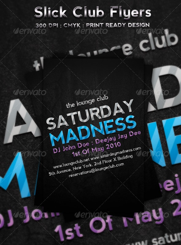Slick Club Flyers - Clubs & Parties Events