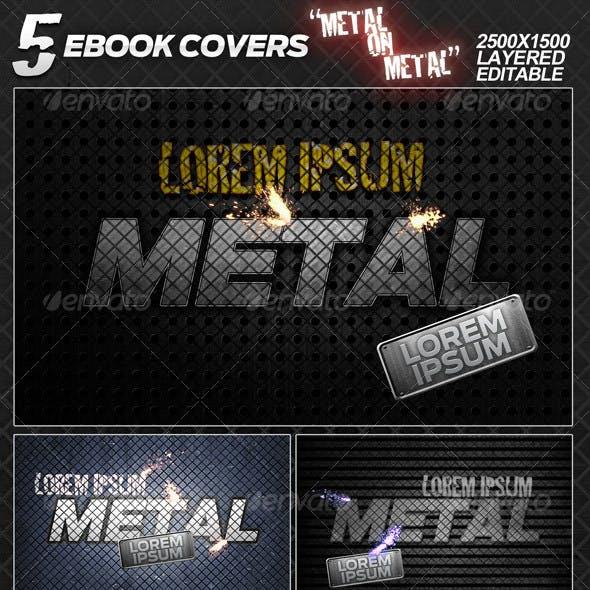 "5 eBook covers ""Metal On Metal"" - layered"