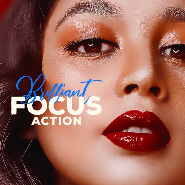 Brilliant Focus Action - Photo Effect