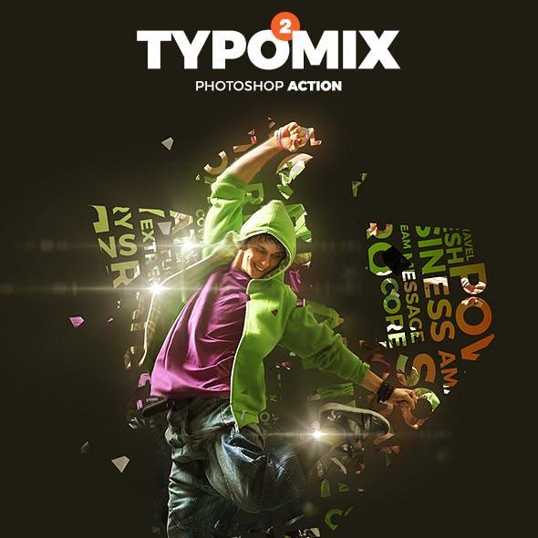 TypoMix 2 Photoshop Action