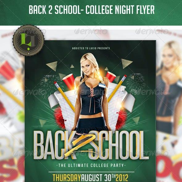 Back 2 School - College Night Flyer