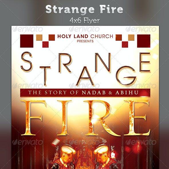 Strange Fire: Church Flyer Template