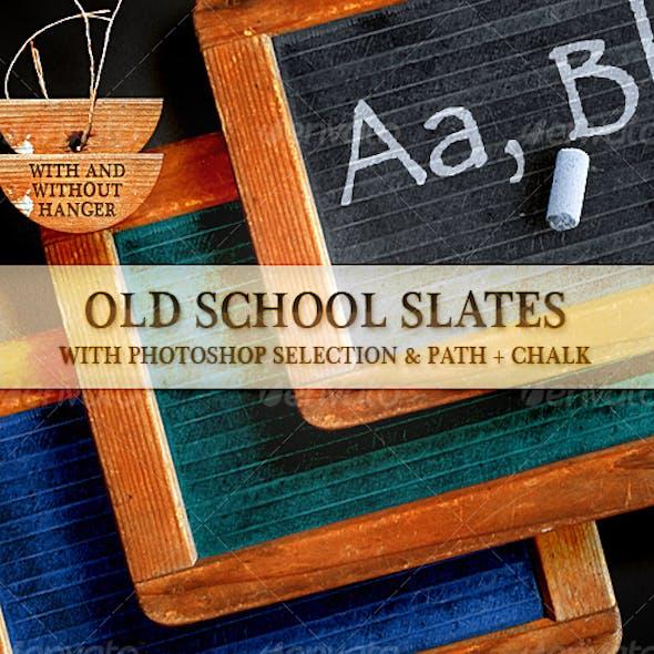 Old School Slates