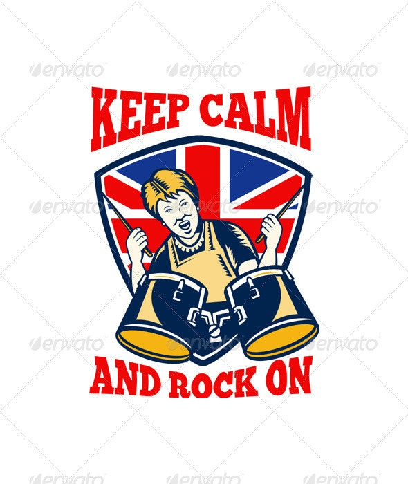 Keep Calm Rock On British Flag Queen Granny Drums - People Characters
