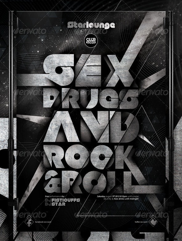 Sex Drugs and Rock & Roll - Clubs & Parties Events