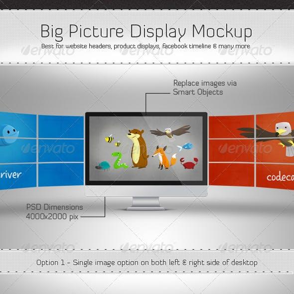 Big Picture Display Mockup