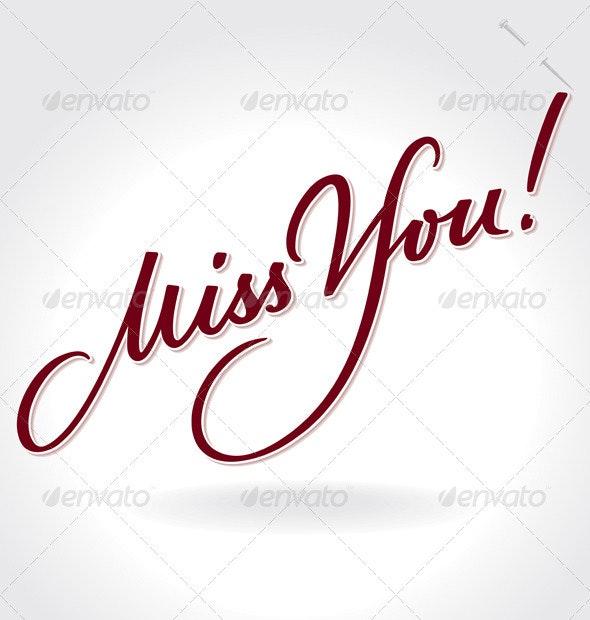 'Miss You' Hand Lettering (vector) - Vectors