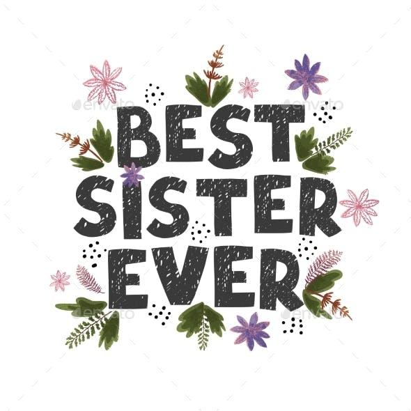Best Sister Ever  Fun Hand Drawn Nursery Poster