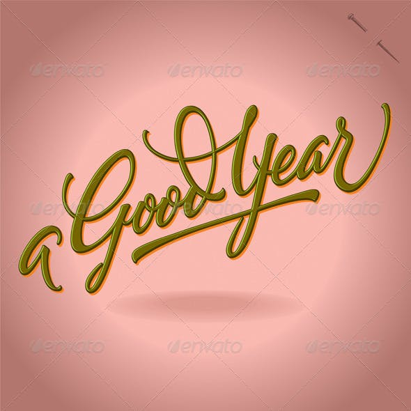 'A Good Year' Hand Lettering (vector)