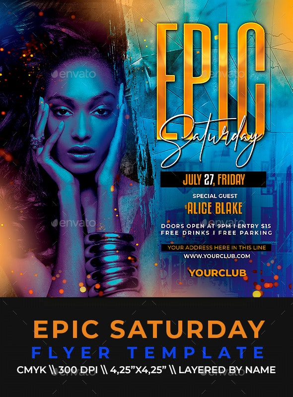 Epic Saturday Flyer - Clubs & Parties Events
