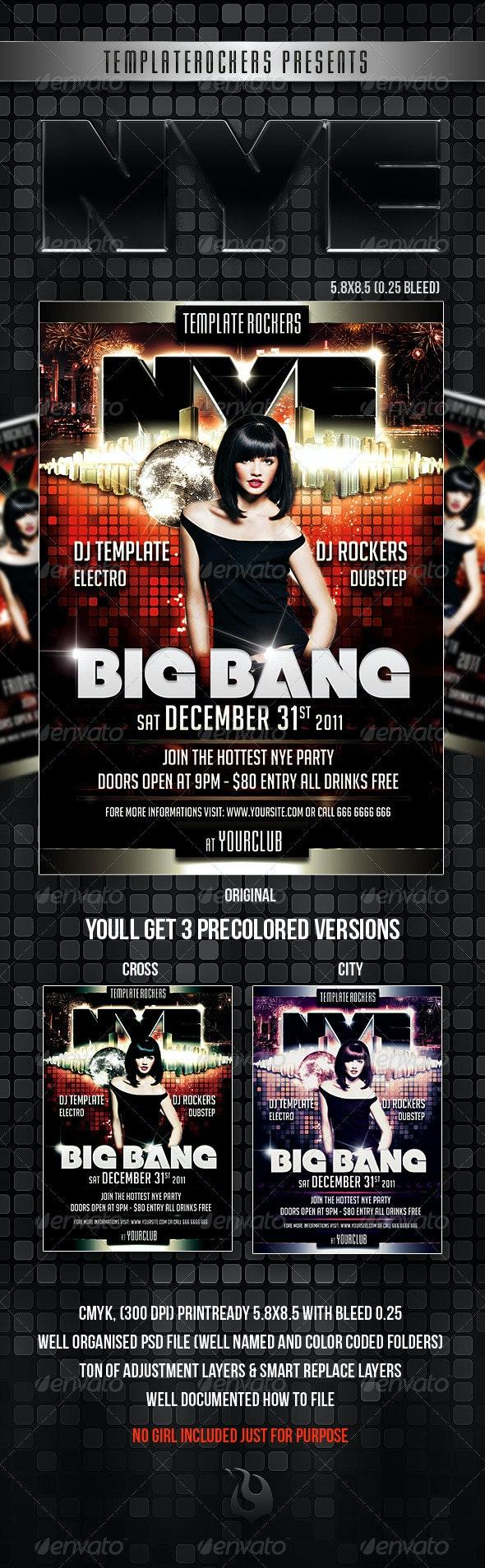 NYE Big Bang Flyer | 3 Colors - Clubs & Parties Events