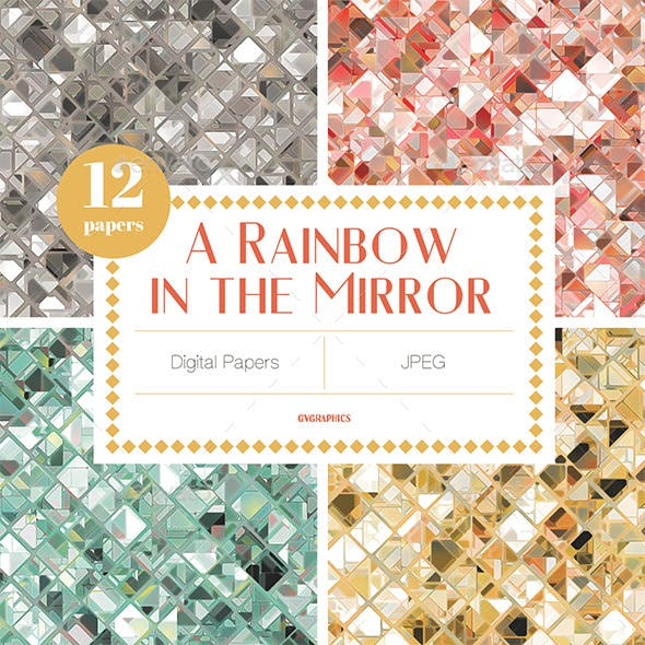 A Rainbow In The Mirror Digital Papers