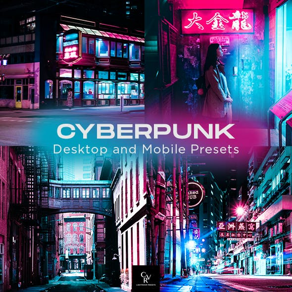 6 CyberPunk Lightroom Presets