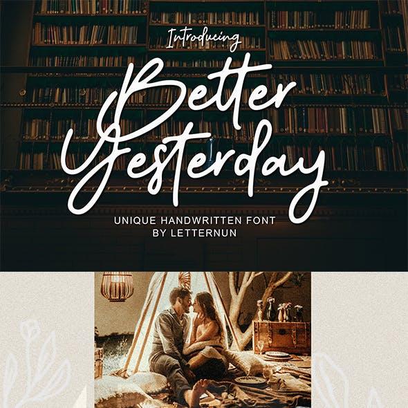 Better Yesterday