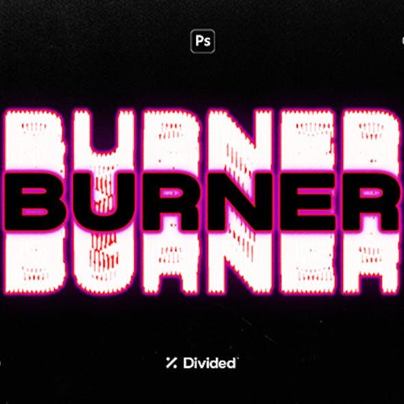 Burner Distortion Effect