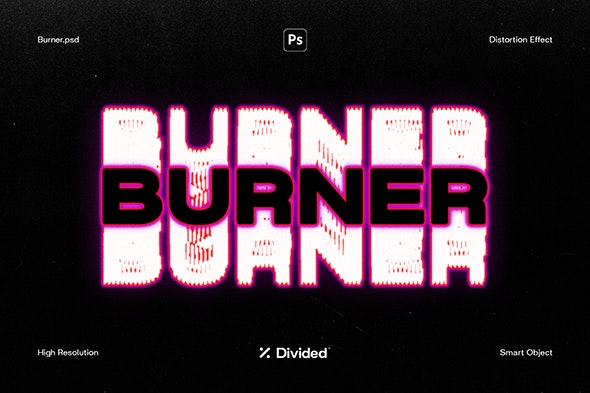 Burner Distortion Effect - Text Effects Styles