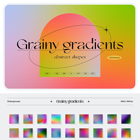 Grainy Gradients - Backgrounds and Abstract Shapes Collection