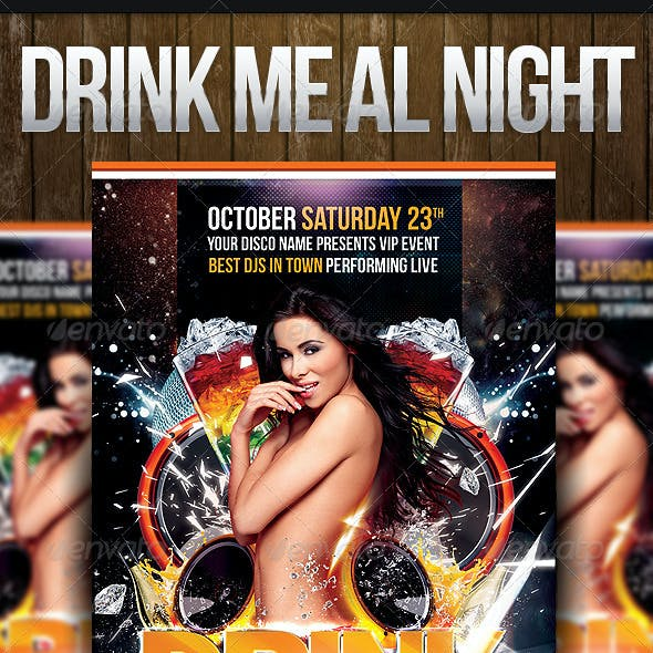 Drink Me All Night Party Flyer