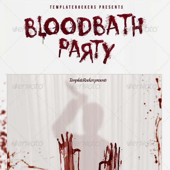 Blood Bath Party Flyer 3 Sizes