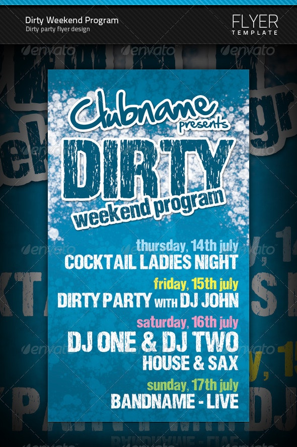 Dirty Weekend Program Flyer - Clubs & Parties Events
