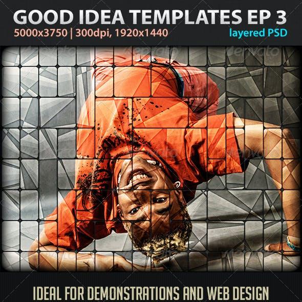 Good Idea Templates Episode 3
