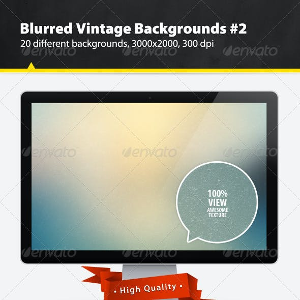 Blurred Vintage Backgrounds #2
