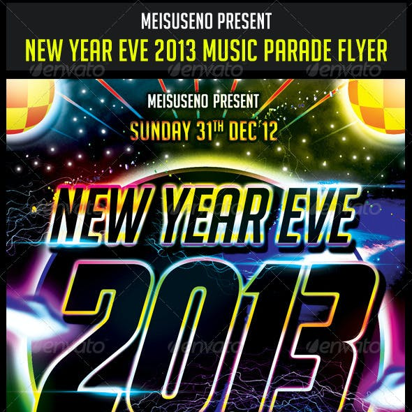 New Year Eve 2013 Music Parade Flyer