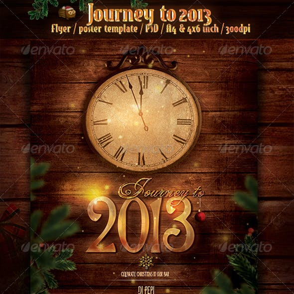Journey to 2013 - New Year Flyer/Poster Template