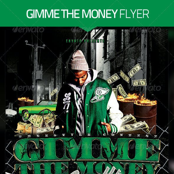 Gimme The Money Flyer