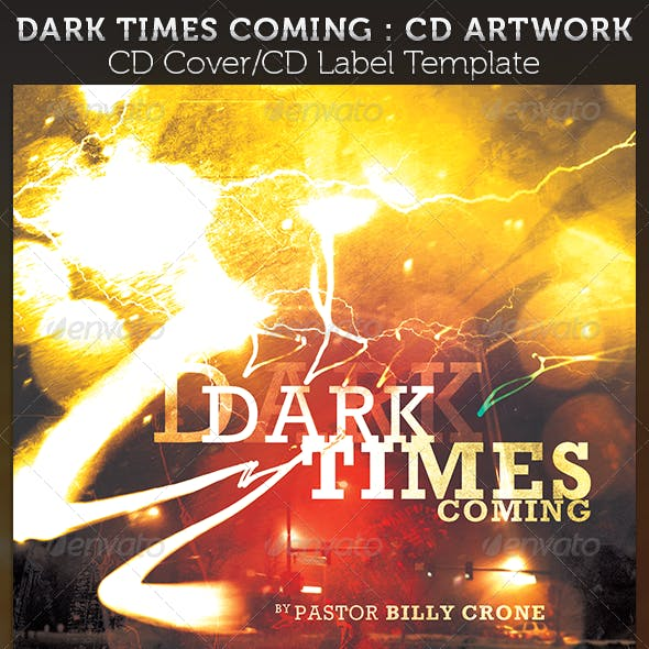 Dark Times Coming CD Cover Artwork Template