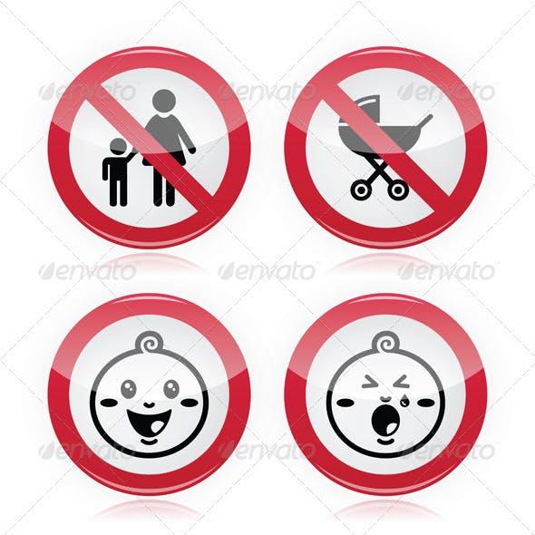 Warning Sign: No Babies, No Children