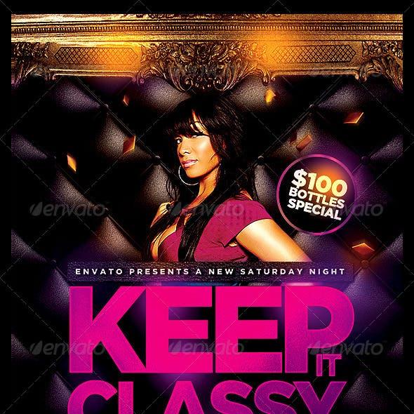Keep it Classy Flyer