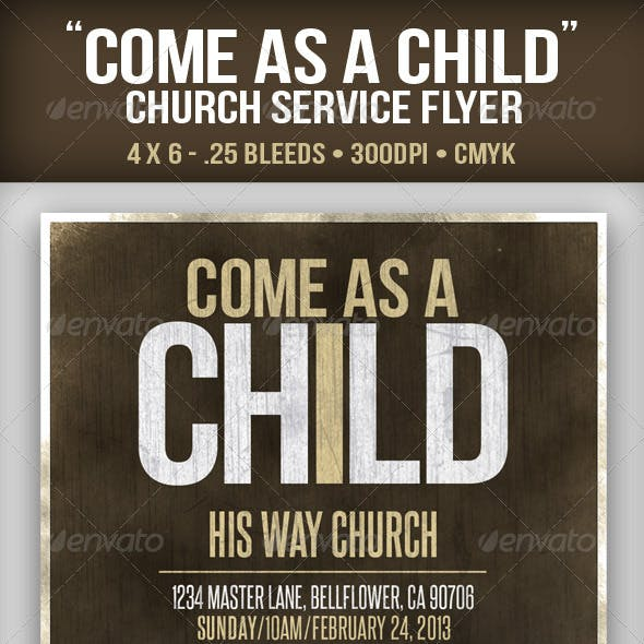 """Come as a Child"" Church Service Flyer"