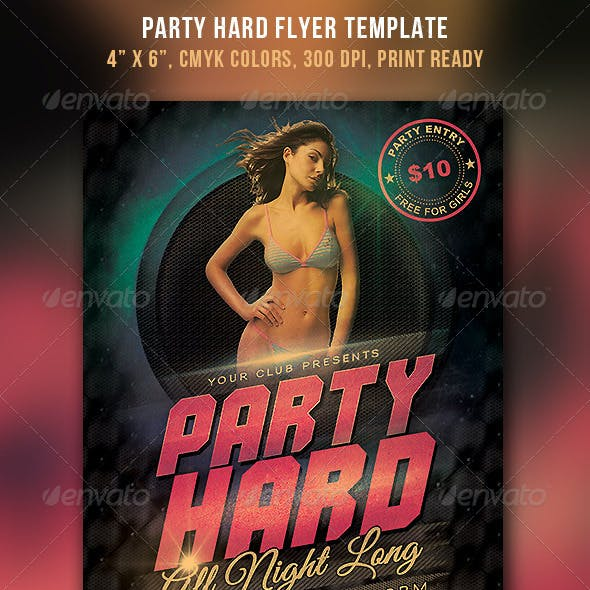 Party Hard Flyer Template