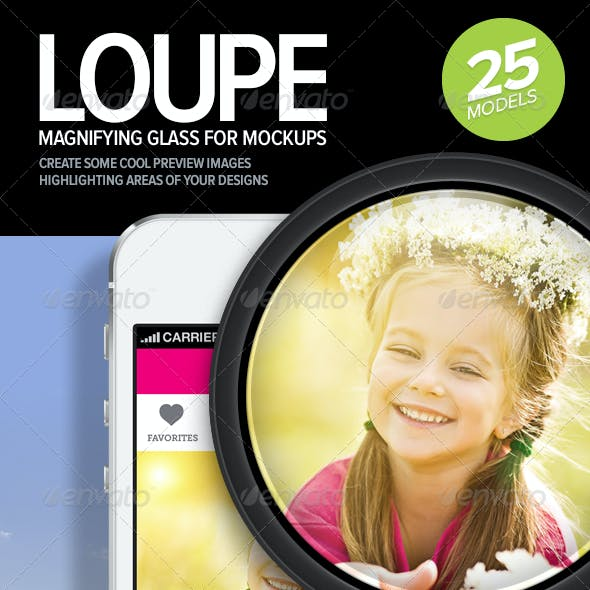 Loupe - Magnifying Glass and Lens for Mock-ups