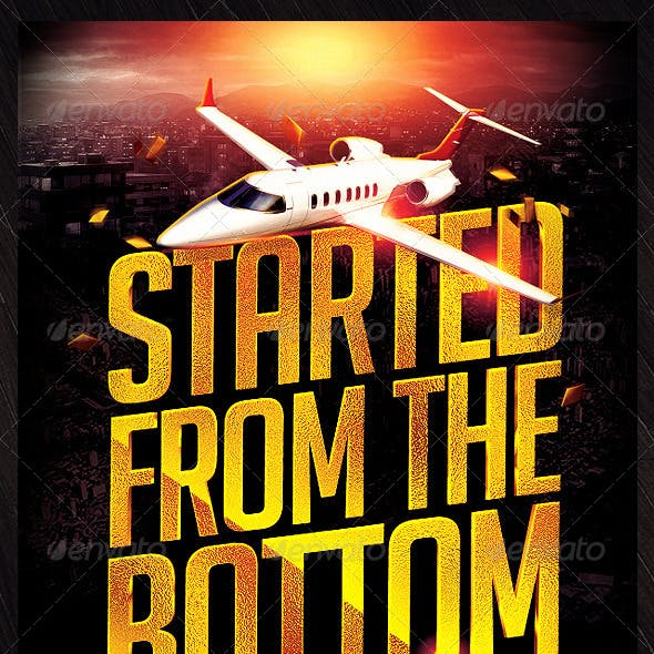 Started From The Bottom Flyer