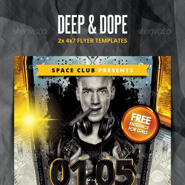 Deep and Dope Party Flyers