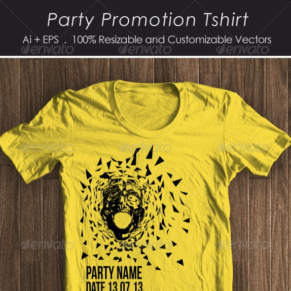Party Promotion Tshirt