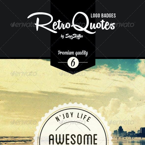 Premium Quality - 6 Retro Quotes Logo Badges